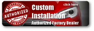 Custom installation factory authorized